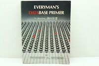 Everyman's Database Primer featuring dBASE II Guide Robert Byers