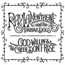 God Willin' & the Creek Don't Rise von Lamontagne,Ray & th... | CD | Zustand gut