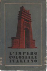L'impero coloniale italiano. Edizione anno XVI-XVII - Aldo Contento []