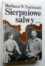 Barbara W. Tuchman SIERPNIOWE SALWY - Nagroda Pulitzera -  I Wojna Światowa