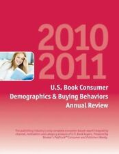 2010-2011 U.S. Book Consumer Demographics & Buying Behaviors Annual Review