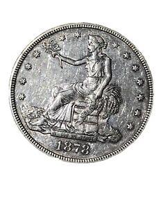 1878 S TRADE DOLLAR AU-+ Maybe Bu