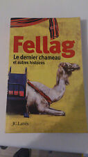 Le dernier chameau et autres histoires - Fellag