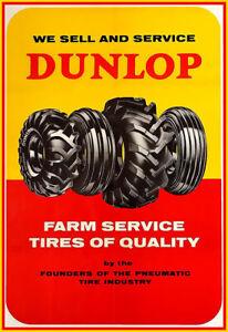 Dunlop Farm Service Tires of Quality Tyre Auto Automobile Car Ad Poster Print