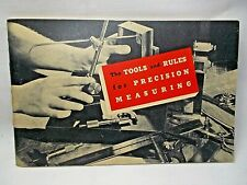 1947 L.S. Starrett TOOLS & RULES Precision Measuring Book Booklet
