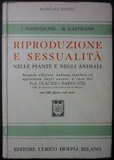 Manuale Hoepli Riproduzione e sessualità nelle piante e negli animali 2^ ed 1954