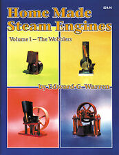 Home Made Steam Engines Vol. 1, The Wobblers book of plans and instructions