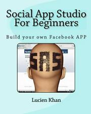 Social App Studio For Beginners: For Facebook