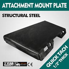 "1/2"" Quick Tach Attachment Mount Plate Skid Steer Universal Stump Buckets NEWEST"