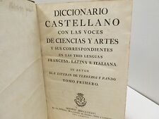 Diccionario Castellano con Las Voces de Ciencias y Artes. Esteban Terreros. 1786