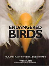 BIRDS ENDANGERED Martin Walters **NEW COPY**