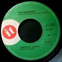 """NINO MANFREDI tanto pe canta / affaccete nunziata ITALY VINYL 7"""" 45 IT 1970"""