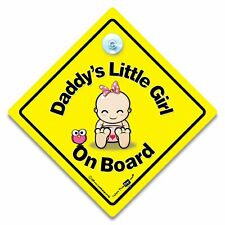 Daddy's Little Girl On Board Car Sign,  Baby On Board Sign, Suction Cup Sign