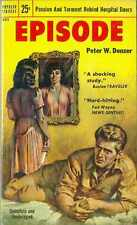 EPISODE, by Peter W. Denzer - vintage PB 1st, Popular Library #621, VF