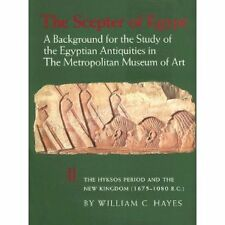 THE SCEPTER OF EGYPT Hyksos Period William Hayes 1990