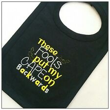 Personalised Bib These Fools Put My Cape On Backwards Baby Gift Comic