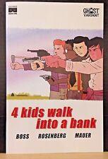 4 KIDS WALK INTO A BANK #1 (2016) GHOST VARIANT BOTTLE ROCKET BLACK MASK