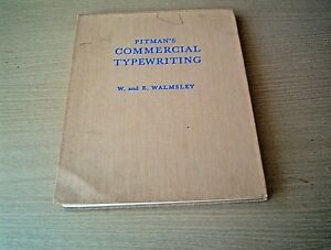 PITMAN'S COMMERCIAL TYPEWRITING TEXT BOOK   W. and E. WALMSLEY (1964)