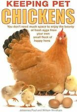 Keeping Pet Chickens: Bring Your Garden to Life and Enjoy the Bounty of Fresh Eg