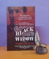 C Baxter: Black Widow/true crime/Louisa Collins, serial killer/Aust. history/NSW