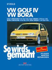 VW Golf 4/Bora Limousine - ETZOLD So wirds gemacht Bd 111 Reparaturanleitung
