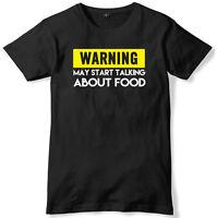 Warning May Start Talking About Food Mens Funny Slogan Unisex T-Shirt