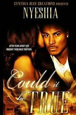 Could It Be True? by Nyeshia Capers (2015, Paperback)