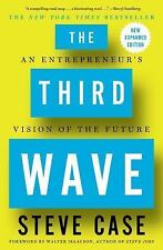 The Third Wave : An Entrepeneur's Vision of the Future by Steve Case (2017) PB
