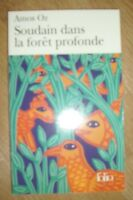 AMOS OZ - SOUDAIN DANS LA FORET PROFONDE - ED:FOLIO - ANNO:2009 - FRANCESE (TT)