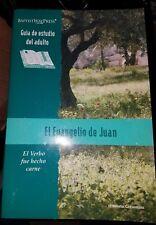 El Evangelio de Juan: El Verbo Fue Hecho Carne [Paperback] First Spanish Edition