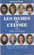 LES DAMES DE L'ELYSEE / BERTRAND MEYER / PERRIN