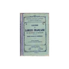 LEÇONS de LANGUE FRANÇAISE Cours Moyen et Supérieur Éditions Mame et Gigord 1933