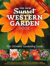The New Western Garden Book: The Ultimate Gardening Guide Sunset Western Garden