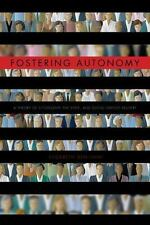 Fostering Autonomy : A Theory of Citizenship, the State, and Social Service...