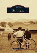 Eugene (Images of America) Turner, David G. NEW