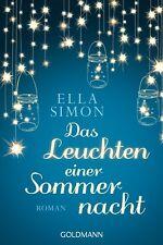 Das Leuchten einer Sommernacht von Ella Simon (EVT: 17.07.2017, Taschenbuch)