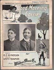 Good Morning Carrie 1901 Bert Williams & George Walker Large Format Sheet Music