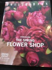 POTTERY BARN CATALOG MARCH 2018 INTRODUCING THE FLOWER SHOP DINING EVENT NEW