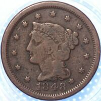 "1848 ""BRAIDED HAIR"" LARGE CENT,  ANOTHER BETTER CLASSIC OLD COIN!"