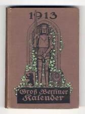 Berlin Kultur Stadt Bezirke Geschichte Verkehr Großer Berliner Kalender 1913
