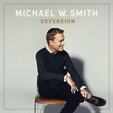 CD Michael W. Smith SOVEREIGN Praise & Worship NEU