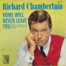 "Richard Chamberlain Rome Will Never Leave You  7"" Vinyl 45 Record VG+"