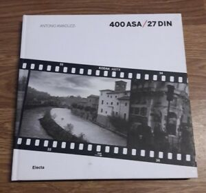 Cesare Colombo – Antonio Amaduzzi. 400 ASA / 27 DIN – Electa – 2012