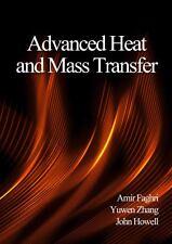Advanced Heat and Mass Transfer, John Howell,Yuwen Zhang,Amir Faghri, Good Book