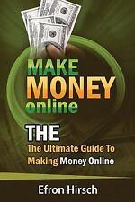 How to Make Money Online, Make Money Online Fast, Make Money Online 2016,...