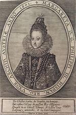 RARE Margareta Henrici III Hispan Archid Austriae 1601 Houue Autriche Espagne
