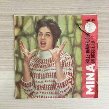 "Mina _ Folle Banderuola / Un Disco e Tu _ Vinile 45giri 7"" _ Italdisc _ RARO!"