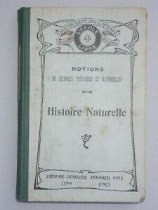 Histoire naturelle notions de sc. physiques et naturelles - 1925 Manuel scolaire