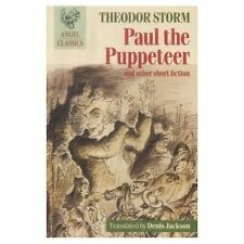 Paul the Puppeteer: And Other Short Fiction by Theodor Storm (Paperback, 1990)