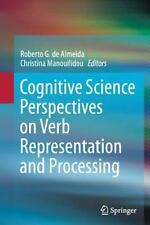 Cognitive Science Perspectives on Verb Representation and Processing (2016,...